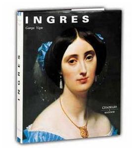 Editions Citadelles Et Mazenod - ingres - Livre Beaux Arts