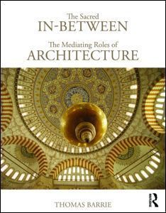 TAYLOR & FRANCIS - the sacred in-between: the mediating roles of arch - Livre De Décoration