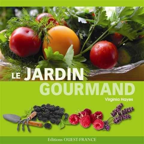 OUEST FRANCE - Livre de recettes-OUEST FRANCE-Le jardin gourmand