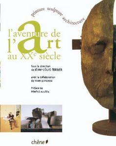 Editions Du Chêne - 'aventure de l'art au xxe s - Fine Art Book