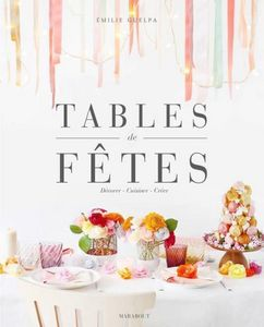 EDITIONS MARABOUT - tables de fêtes - Deko Buch