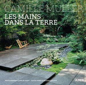 Editions ULMER - les mains dans la terre - Libro De Jardin